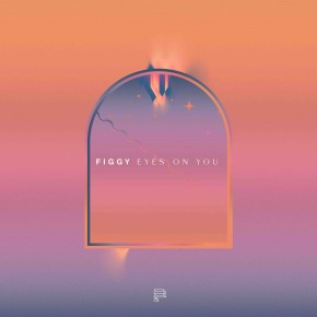 Figgy - Eyes On You (feat. Angelica Bess)
