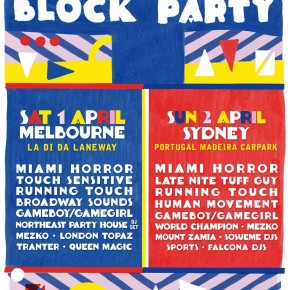 Miami Horror Block Parties - Melbourne & Sydney