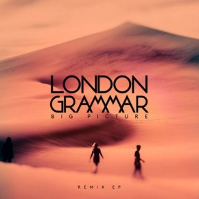 London Grammar - Big Picture (THRDL!FE Remix)