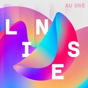 Au Dré - Lines