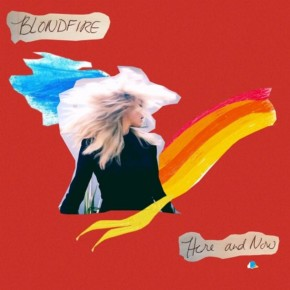 Blondfire - Here and Now