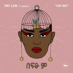 Pat Lok - Oh No (Oh No) ft. mar|co