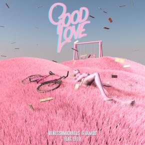 Venessa Michaels & Olmos - Good Love (feat. Effy)