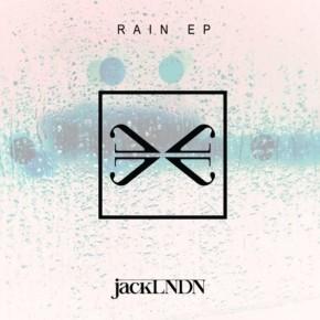 JackLNDN - Rain EP