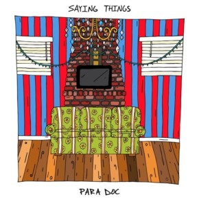 Para Doc - Saying Things