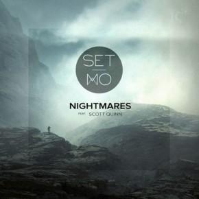 Set Mo - Nightmares feat. Scott Quinn