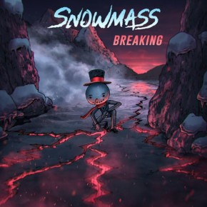 Snowmass - Breaking