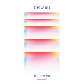 CHIMES - Trust